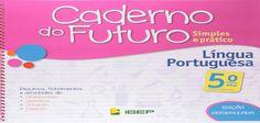 Baixe em PDF o caderno do futuro que é uma apostila com diversas atividades prontas para você aplicar.