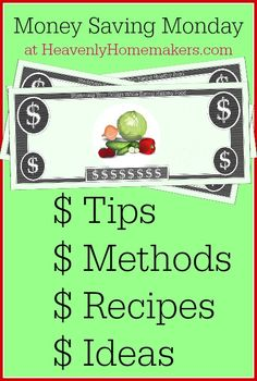 Money Saving Monday ~ Stretching Your Dollars While Eating Healthy Food - JOIN US!!!!