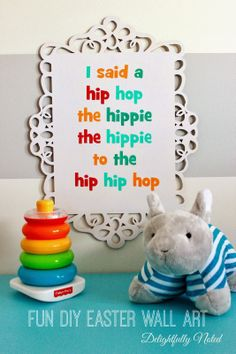 A hip to the hop to the hippity hop......a fun twist on DIY Easter decorations. Create your own Rappers Delight wall art!