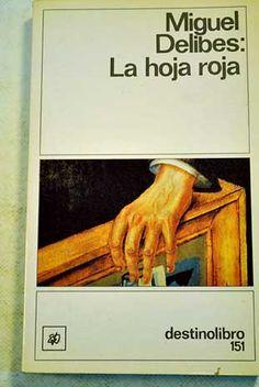 """""""La hoja roja"""", de Miguel Delibes"""