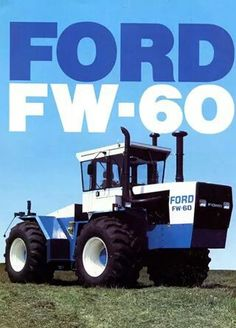 FORD FW-60 FWD Ad. I always wanted an FW-60!
