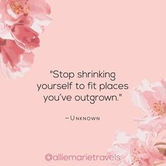 10 Inspirational Quotes for Growth - Allie Marie Travels