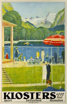 1930 Klosters, the Alpin jet-set resort close to Davos in Switzerland, featuring tennis and swimming activities during the Summer time. Swiss vintage travel poster