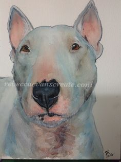 Over the last two months I have surprised people I know, by unknowingly painting their dog, and pres-arting them with the finished piece. Today I finished another dog, this time a white bull terrie...