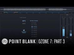 iZotope Ozone 7 Tutorial: Mastering Dance Music Pt 3