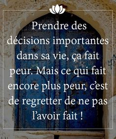 prendre des decisions importantes....