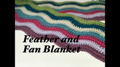 Ophelia Talks about Feather and Fan Blanket