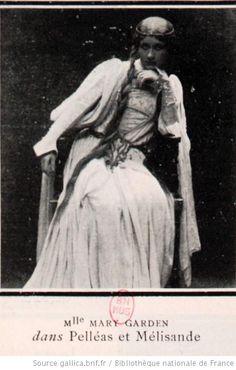 Mary Garden : [portraits et documents] - 4 Bnf, Hyde Park, Auntie, Ciel, Arts, Divas, Magazines, Opera, Portraits