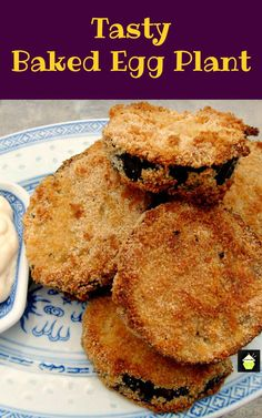 Tasty Baked Eggplant. No frying and great flavor and crunch. Add your favorite dipping sauce and enjoy!