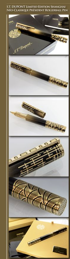 S.T. DUPONT Limited Edition Shanghai Néo-classique Président Rollerball Pen (gold dust, lacquer, brass body with 23kt gold-plated appointments) - 2013 / France