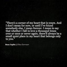 A corner of my heart.