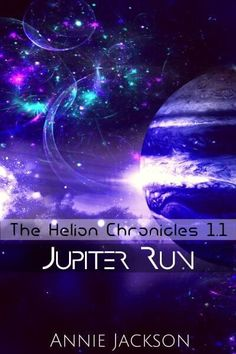 Jupiter Run   READ FOR FREE   Helion Chronicles 1.1   Jupiter Run is the first episode in The Helion Chronicles season 1 - a series of episodic short fiction - each episode designed to be read in about an hour. If you like fast paced adventure, engaging characters and a dash of sweet romance you'll enjoy every one of The Helion Chronicles.   young adult sci-fi   science fiction Writing Fantasy, One Of The Guys, Books For Teens, Ya Books, Past Life, Once Upon A Time, New Friends, Season 1, Jackson
