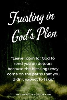 Bible Verses About Love:When looking for God's plan, Leave room for God to send you on detours because the blessings may come on the paths that you didn't expect to take. Prayer Quotes, Bible Verses Quotes, Faith Quotes, Scripture Verses, Wisdom Quotes, Quotes Quotes, Religious Quotes, Spiritual Quotes, Positive Quotes