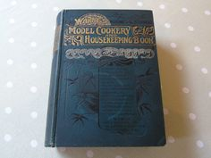 C1900 Warnes Model Cookery and Housekeeping Book - Mary Jewry - Frederick Warnes & Co London and New York - Antique Cookery Book - Victorian by Butterbeas on Etsy