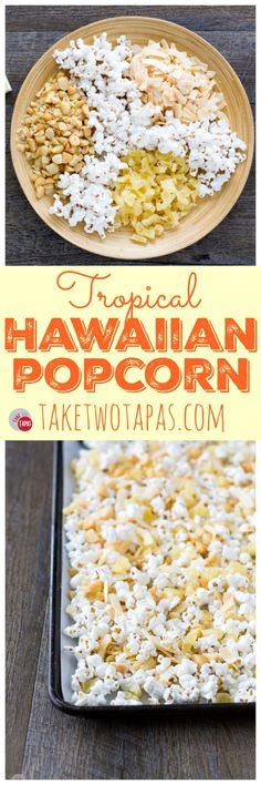 A tropical snack mix of dried pineapple, toasted coconut chips, roasted macadamia nuts, drizzled in white chocolate. Perfect as a slightly healthier snack mix for those days when you are craving everything! Tropical Hawaiian Popcorn Mix Recipe | Take Two Tapas