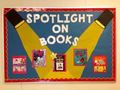 Spotlight on Books! Library bulletin board to feature different books and students throughout the year.