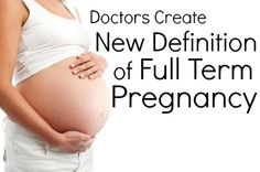 Docs Create New Definition of Full Term Pregnancy