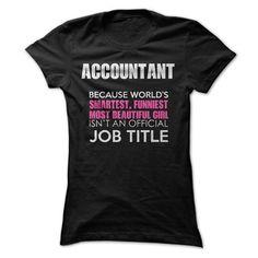 Awesome Accountant Shirt T-Shirt Hoodie Sweatshirts aoe. Check price ==► http://graphictshirts.xyz/?p=76886
