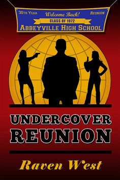 NEW cover for Undercover Reunion! Same great story!