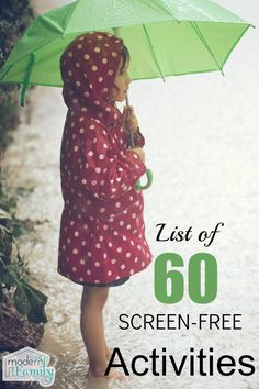 60 screen-free activities. Because sometimes you just need some new ideas!