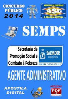 Apostila Concurso Publico Prefeitura de Salvador BA Semps Agente Administrativo 2014