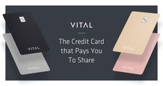 VITAL Card - World's First Social Credit Card