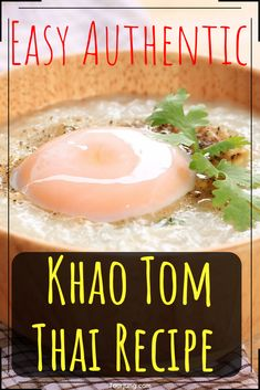 Learn how to make Khao Tom Gai with this chicken congee recipe - a delicious, tasty rice soup. Turn left-over rice into magic for any meal or if you're ill Spicy Chicken Recipes, Thai Recipes, Gourmet Recipes, Dog Food Recipes, Easy Recipes, Soup Recipes, Spicy Appetizers, Appetizer Recipes, Dinner Recipes