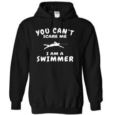 swimmer can not be scared T Shirts, Hoodies. Check price ==► https://www.sunfrog.com/LifeStyle/swimmer-can-not-be-scared-4062-Black-20770091-Hoodie.html?41382
