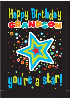 Happy Birthday Grandson Images, Grandson Birthday Wishes, Happy Birthday Wishes For A Friend, Happy Birthday Wishes Images, Happy Birthday For Him, Birthday Blessings, Happy Birthday Pictures, Birthday Wishes Cards, Happy Birthday Quotes