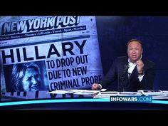 Breaking: Hillary Clinton Announces Dropping Out Of Race - Alex Jones uses satire to show what democratic part, Reuters and mainstream media are doing .