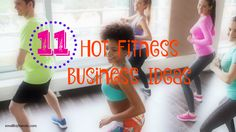 Business Ideas For Fitness & Wellness