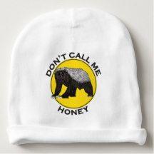 Don't Call Me Honey, Honey Badger Funny Animal Art Baby Beanie