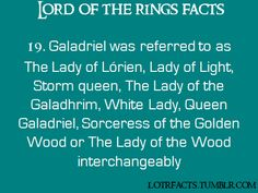 Names of Galadriel.  She has quite the reputation, and thus, a list of awesome names.