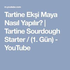 Tartine Ekşi Maya Nasıl Yapılır?   Tartine Sourdough Starter / (1. Gün) - YouTube