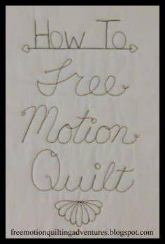 Great Tips!--How to Free Motion Quilt, A Series www.freemotionquiltingadventures.blogspot.com