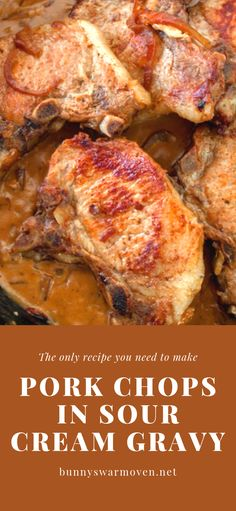 """Pork Chops in Sour Cream Gravy is one of those very easy recipes that's an """"Oh my gosh"""" dinner. It's all in the gravy Kids. Take ordinary pork chops and kick them up just by perking up the gravy. # Easy Recipes pork PORK CHOPS IN SOUR CREAM GRAVY Oven Pork Chops, Pork Chops And Gravy, Pork Ribs, Juicy Pork Chops, Bbq Ribs, Easy Pork Chop Recipes, Meat Recipes, Dinner Recipes, Cooking Recipes"""