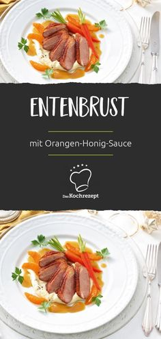 Entenbrust mit Orangen-Honig-Sauce A very special festive meal: the duck breast is glazed with a fruity orange and honey sauce, giving it a wonderfully crispy crust. Food And Drink, Honey, Low Carb, Breast, Beef, Meals, Dishes, Cooking, Desserts