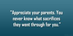 appreciate your parents 32 Memorable Quotes About Family Love