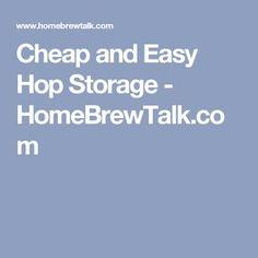 Cheap and Easy Hop Storage - HomeBrewTalk.com