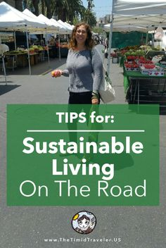 Sustainable Living on the Road — The Timid Traveler
