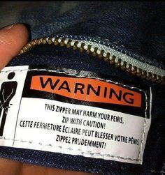 cette fermeture éclaire peut blesser votre pénis : zippez prudemment !