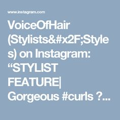 """VoiceOfHair (Stylists/Styles) on Instagram: """"STYLIST FEATURE