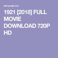 1921 [2018] FULL MOVIE DOWNLOAD 720P HD