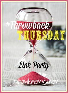 It's Throwback Thursday, June Edition. You have a week to share posts from the past. Let's get the party started!