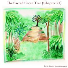 I'll never forget the first time I saw the Cacao Tree. The jungle just sort of opened up and there it was, quiet but majestic, you know? Trees know how to be that way. - Max