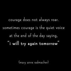 Do you have courage to change something about your life that you are unhappy with? Some times you need to have courage to take a leap of faith and it just might be that leap that changes your life for the better. So maybe today wasn't the day maybe today you didn't have the courage but maybe tomorrow you will. #HealthyMomActiveLife #healthymom #healthcoach #takealeapoffaith #beacoach