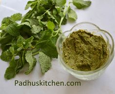 Mint/Pudina thuvaiyal is very flavorful and tastes great when mixed with hot rice topped with a tsp of ghee or sesame seed oil.