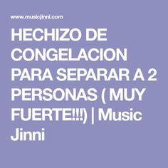 HECHIZO DE CONGELACION PARA SEPARAR A 2 PERSONAS ( MUY FUERTE!!!)   Music Jinni