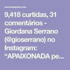 """9,418 curtidas, 31 comentários - Giordana Serrano (@gioserrano) no Instagram: """"APAIXONADA pelos meus acessórios lindos da @mondainebrasil ✨ esse relógio não sai mais do meu pulso…"""""""