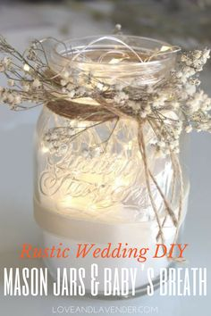 mason jar crafts Guest Post by: Callum Do-it-yourself projects are a great way to save a bit of money, especially when it comes to wedding decor. Brides and grooms DIY practically anyt Rustic Mason Jars, Painted Mason Jars, Mason Jar Diy, Mason Jar Crafts, Lighted Centerpieces, Babys Breath Centerpiece Mason Jar, Centerpiece Ideas, Jar Lights, String Lights